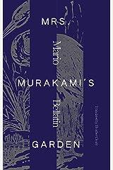Mrs. Murakami's Garden Paperback