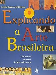 Explicando A Arte Brasileira