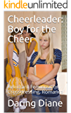 Cheerleader:Boy for the Cheer: Reluctant Feminization, Crossdressing, Romance (Lee Corcoran Book 1)