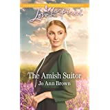 The Amish Suitor: A Fresh-Start Family Romance (Amish Spinster Club Book 1)