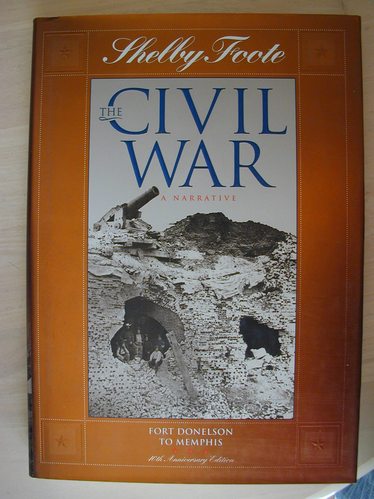 The Civil War A Narrative Vol 2 Fort Donelson To Memphis Shelby Foote Time Life Books 9780783501017 Amazon Com Books