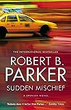 Sudden Mischief (The Spenser Series)
