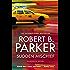 Sudden Mischief (The Spenser Series Book 25)