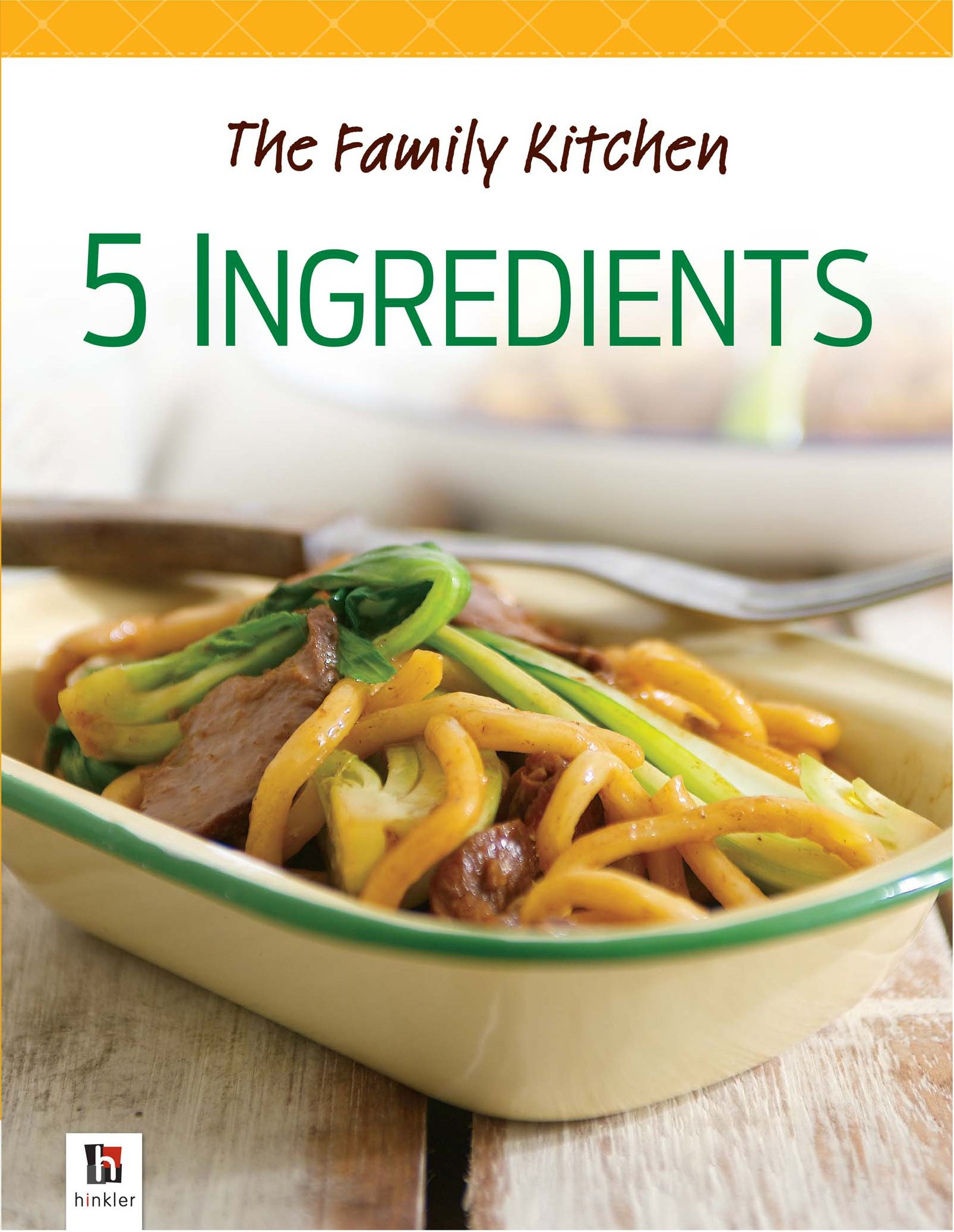 Download The Family Kitchen: 5 Ingredients PDF