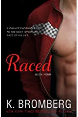 Raced: (Reading Companion to the bestselling Driven Series) (The Driven Series Book 4) Kindle Edition