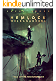 Hemlock and Melganaderna: Trail of the Necromancer (The Shadow Realm Book 5)
