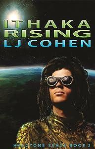 Ithaka Rising: Halcyone Space, book 2