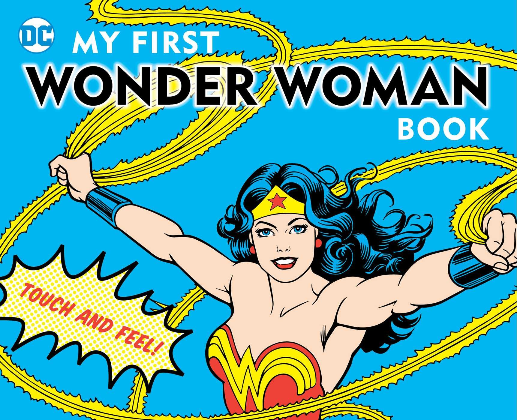 My First Wonder Woman Book  Touch And Feel  DC Super Heroes