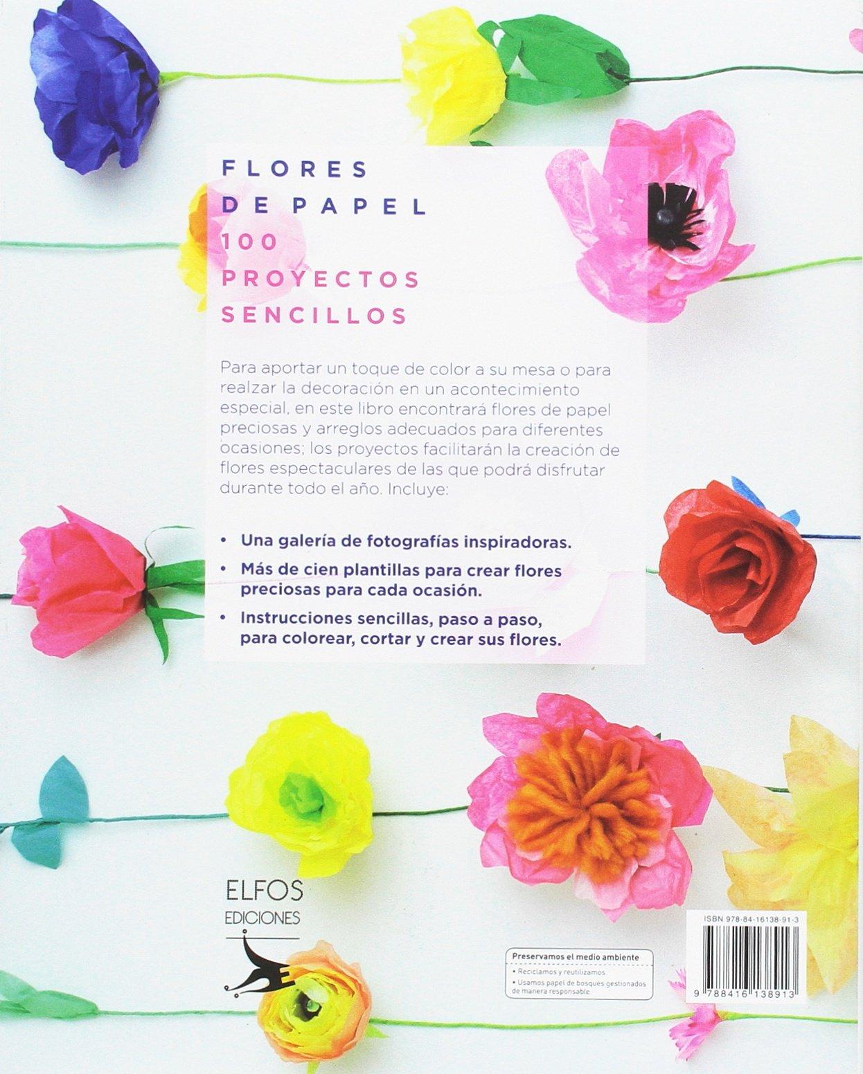 Flores De Papel 100 Proyectos Sencillos Amazonde Kelsey Elam
