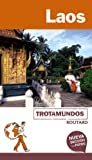 Laos (Trotamundos - Routard)