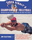 Karch Kiraly's Championship Volleyball: Revised with an expanded chapter on beach volleyball!