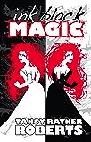 Ink Black Magic (Mocklore Chronicles Book 2)