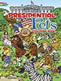 Presidential Pets Coloring Book (Dover History Coloring Book)