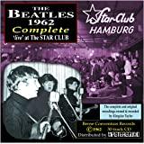 The BEATLES 1962 Complete - 'live' at The Star Club