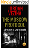 The Moscow Protocol (A Jericho Black Thriller Book 7)
