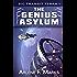 The Genius Asylum: Book 1 (Sic Transit Terra)