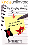 My Naughty Nanny Diary: An Erotic Tale of Innocence Lost