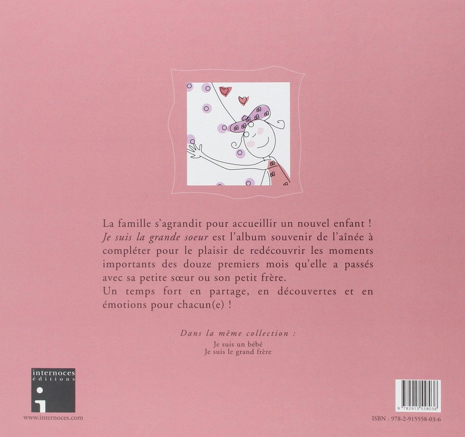Amazon Fr Je Suis La Grande Soeur L Album De Ma Premiere