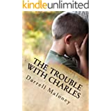 The Trouble With Charles: Countdown to Armageddon: Book 9