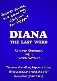 DIANA - The Last Word