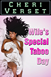 Wife's Special Taboo Day