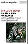 Ungleiche Brüder: Russen und Ukrainer vom Mittelalter bis zur Gegenwart (Beck Paperback)