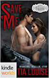 Passion, Vows & Babies: Save Me (Kindle Worlds Novella)