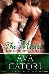 The Maid (The Fabulous Dalton Boys Book 2) Kindle Edition