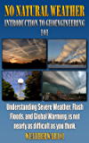 No Natural Weather: Introduction to Geoengineering 101