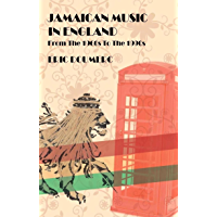 Jamaican Music In England: From the 1960s to the 1990s - A Historical Guide book cover