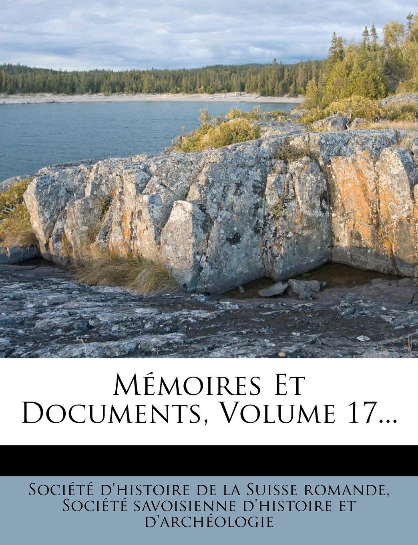 Read Online Mémoires Et Documents, Volume 17... (French Edition) PDF