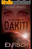 Dakiti: Ziva Payvan Book 1