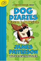 Dog Diaries: Mission Impawsible: A Middle School Story Kindle Edition