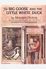 The big goose and the little white duck Hardcover