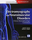 Electromyography and Neuromuscular Disorders: Clinical-Electrophysiologic Correlations (Expert Consult - Online and Print), 3e