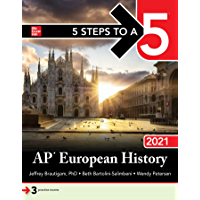 5 Steps to a 5: AP European History 2021 (5 Steps to a 5 Ap European History)