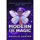 Modern Fae Magic: A Paranormal Women's Fiction Novel (Hexing in The Highlands Book 2)