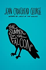 The Summer of the Falcon Kindle Edition