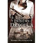 A la caza del príncipe Drácula (Puck) (Spanish Edition)