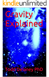 Gravity Explained