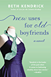 New Uses For Old Boyfriends (Black Dog Bay Novel)