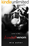 Sweetest Venom (Virtue Series Book 2)