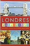 Londres Para Niños (Otros Infantil)