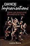 Dance Improvisations: Warm-Ups, Games and