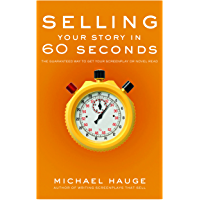Selling Your Story in 60 Seconds: The Guaranteed
