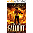 Fear the Fallout: A Post-Apocalyptic Survival Thriller (Nuclear Dawn Book 2)