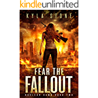 Fear the Fallout: A Post-Apocalyptic Survival Thriller (Nuclear Dawn Book 2) book cover