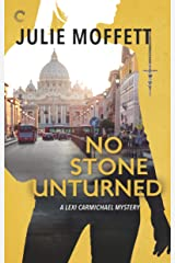 No Stone Unturned: A Lexi Carmichael Mystery, Book Eleven Kindle Edition