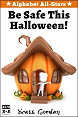 Alphabet All-Stars: Be Safe This Halloween Kindle Edition