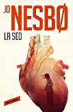 La sed (Harry Hole 11) (Spanish Edition)